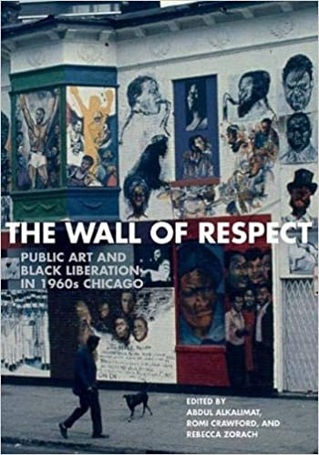The Wall of Respect: Public Art and Black Liberation in 1960s