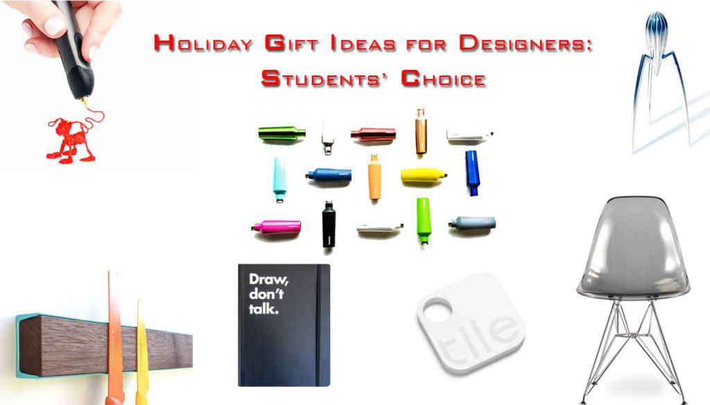 Holiday Gift Ideas for Designers: Student's Choice
